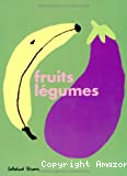Fruits, légumes